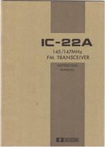 ICOM IC-22A 145-147 MHz FM TRANSCEIVER Instruction Manual - Original - E... - $11.30