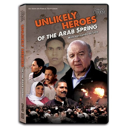 Unlikely Heroes of the Arab Spring