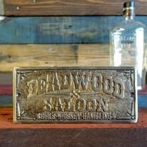 Deadwood Saloon Plaque Sign, Girls Whiskey Gambling, Man Cave Bar Shop P... - $16.82