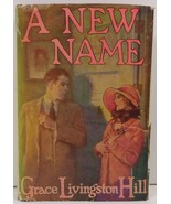 A New Name by Grace Livingston Hill - $8.99