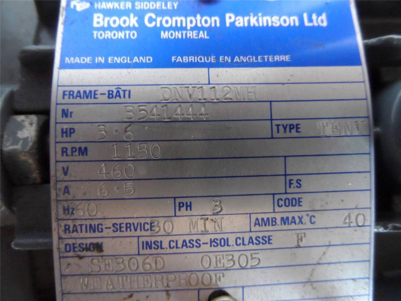 Hawker Siddeley 3.6HP, 460V, 3Ph Motor 1150 RPM Brook Crompton Parkinson LTD.