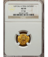 "PERU 1 ESCUDO 1697 NGC 50 ""ONLY 1 KNOWN"" GOLD DOUBLOON ""FLEET SHIPWRECK""... - $17,500.00"