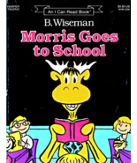 Morris Goes to School by B. Wiseman - $3.90