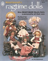 Hazelwood's Ragtime Dolls No-Sew Pattern Book M... - $2.50