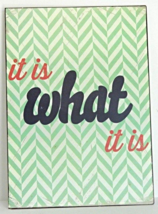 """NEW """"It Is What It Is"""" Rustic Antique Style Wall Art Sign Home Decor - $12.00"""