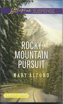 Rocky Mountain Pursuit Mary Alford(Love Inspired Large Print Suspense)Pa... - $2.25