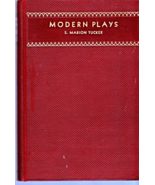 Modern Plays (Edited By S. Marion Tucker) (1938) - $9.95