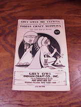 Grey Owl's 1982 Indian Craft Supplies Catalog, 174 pages - $5.95