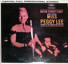 "Miss Peggy Lee   ""Live at Basin Street East""  Capitol Records   St-1520  - $8.00"