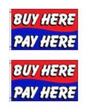 2X-NEW 3X5 BUY HERE PAY HERE BANNER STORE FLAG - $14.60