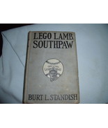 Lego Lamb, Southpaw By Burt L. Standish first edition 1923 - $18.00