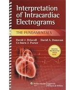 Interpretation of Intracardiac Electrograms: The Fundamentals Driscoll, ... - $49.95