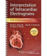 Interpretation of Intracardiac Electrograms: The Fundamentals Driscoll, ... - $42.99