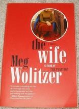 The Wife: A Novel...Author: Meg Wolitzer (used paperback) - $7.00