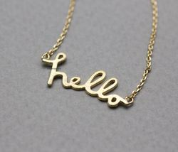 Hello Pendant Necklace In Gold / Silver / Pink Gold, N0778K - $11.50
