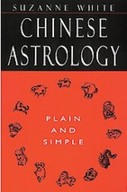 Chinese Astrology by Suzanna White - $6.13