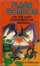 FLASH GORDON ON THE LOST CONTINENT OF MONGO - AL WILLIAMSON SCRIPT & ART... - $5.00