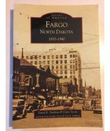 Fargo, North Dakota 1870-1940 by Claire Strom; David B. Danborn History ND - $3.95