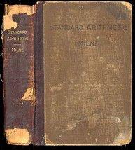 1892 Standard Arithmetic William J Milne HC - $27.99
