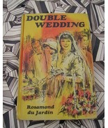 Double Wedding by Rosamond du Jardin Hardback PC - $6.00