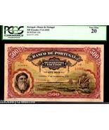 """PORTUGAL P130 1922 500 ESCUDOS  PCGS 20  """"VASCO DE GAMA """" SHIPS -RARE 10... - $5,950.00"""