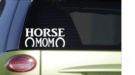 Horse Mom *H830* 8 inch Sticker decal horse riding saddle stirrups bridle horses - $2.99