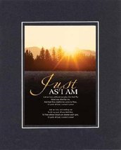 Just as I am . . . 8 x 10 Inches Biblical/Religious Verses set in Double... - $11.14