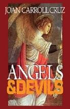 Angels and Devils by Joan Carroll Cruz