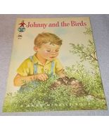 Johnny and the Birds Childs Tip Top Elf Book 1950 Elizabeth Webbe New Like - $7.95
