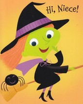 "Greeting Card Halloween ""Hi Niece!"" Swoosh! Swish! A Witchy Wish for Som... - $1.50"