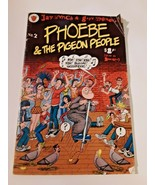 Phoebe & the Pigeon People. Jay Lynch & Gary Whitney. Vol 1, No 2  - $14.80