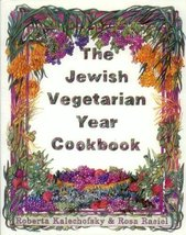 The Jewish Vegetarian Year Cookbook [Paperback] [Dec 01, 1997] Kalechofs... - $4.95