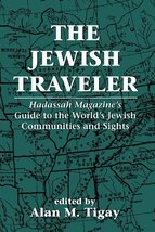 The Jewish Traveler: Hadassah Magazine's Guide to the World's Jewish Com... - $19.75