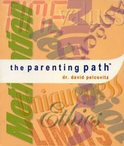 The Parenting Path [Paperback] [Jan 01, 2001] Dr. David Pelcovitz - $19.75