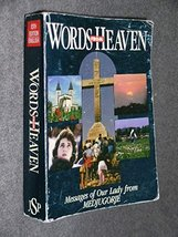 Words from Heaven: Messages of Our Lady from Medjugorje by Two Friends of Med... - $5.00