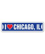 I LOVE CHICAGO, ILLINOIS Street Sign il city st... - $8.89