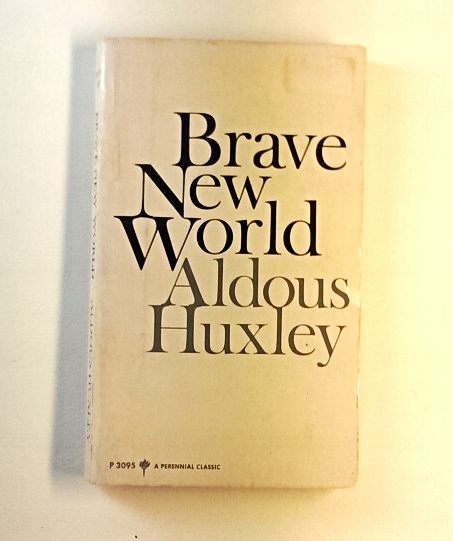 aldous huxley s brave new world and Brave new world essay what would you do for the chance to live in an ideal world well, curiosity killed the cat, unless readers heard of aldous huxley's novel brave new world, a utopian future in the story, the readers are given a satiric vision of a utopia by a third person, omniscient narrator.