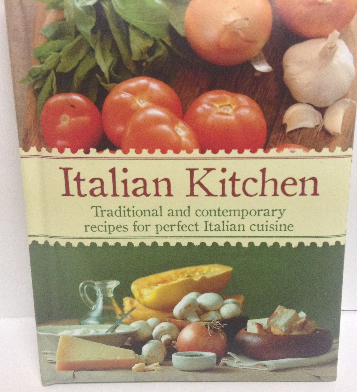 ITALIAN KITCHEN Cook Book BRAND NEW ISBN 9781445444536