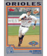 Jay Gibbons ~ 2004 Topps Opening Day #21 ~ Orioles - $0.20
