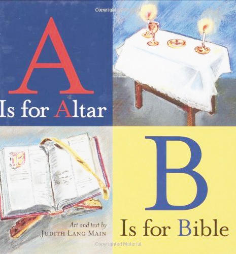 A is for altar b is for bible