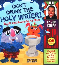 DON'T DRINK THE HOLY WATER! - BIG AL AND ANNIE GO TO MASS - BOOK & DVD