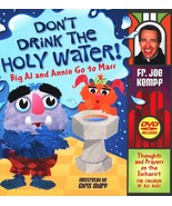 DON'T DRINK THE HOLY WATER! - BIG AL AND ANNIE GO TO MASS - BOOK & DVD - $25.95