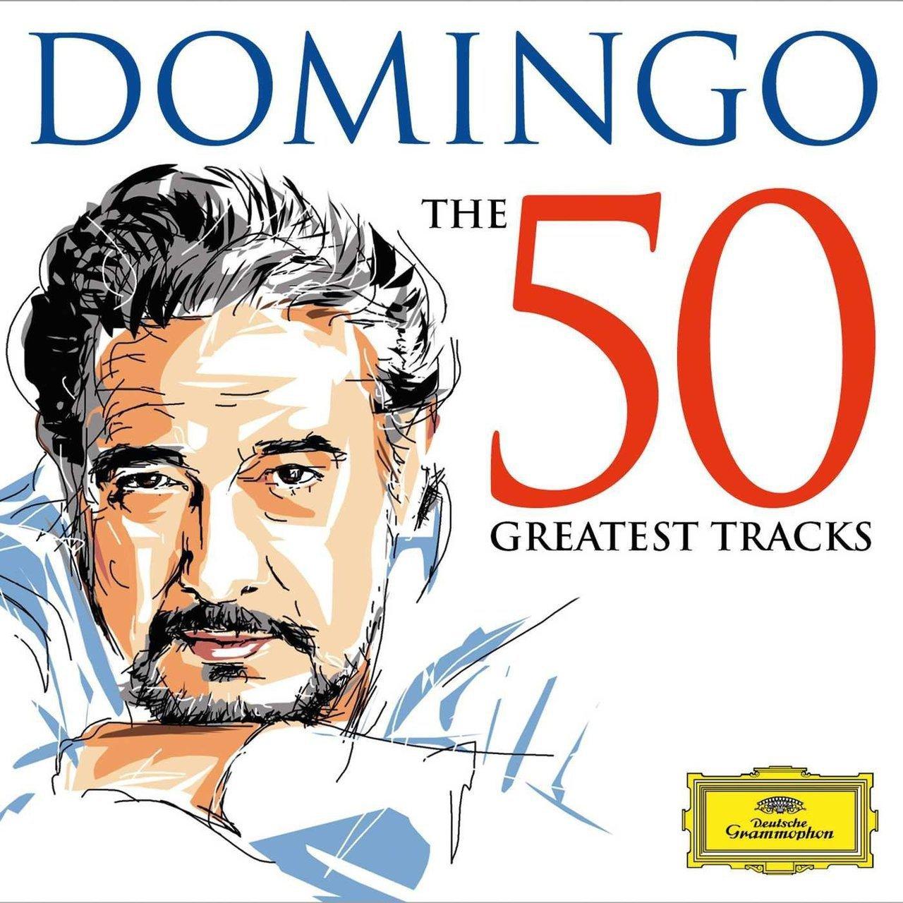 Domingo  the 50 greatest tracks   2cd   by placido domingo