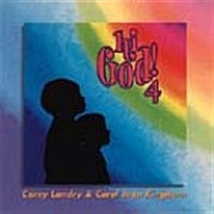 HI GOD IV (SONGBOOK) by Carey Landry