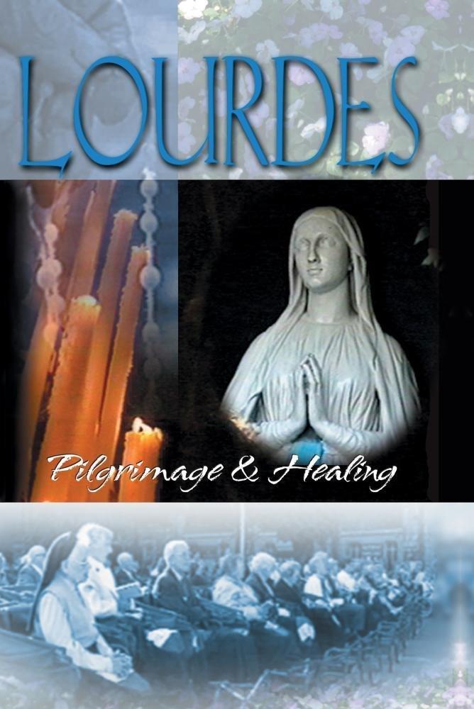Lourdes   pilgrimage   healing   dvd