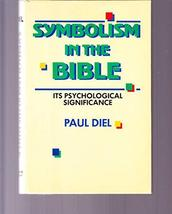 Symbolism in the Bible: The Universality of Symbolic Language and Its Ps... - $14.84