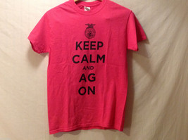 """Keep Calm + AG ON"" Hot PInk T-shirt Size Small 100% Cotton Short Sleeve"