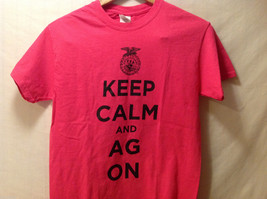 """""""Keep Calm + AG ON"""" Hot PInk T-shirt Size Small 100% Cotton Short Sleeve image 2"""