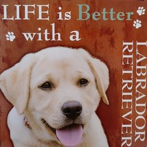 DOG LOVER PLAQUE Life is Better with a Labrador Retriever 8x8 Wood Pet Wall Art image 2