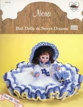 Nora Bed Dolls & Sweet Dreams Crochet Pattern $... - $2.49